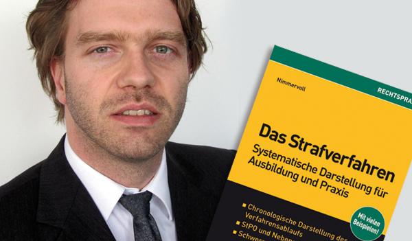 Dr. Rainer J. Nimmervoll ist mit Strafsachen befasster Richter